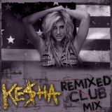 Ke$ha - Remixed (Matt Nevin Club Mix)