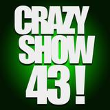 Crazy Show 43