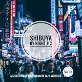 Shibuya By Night # 2 by Wax'Up