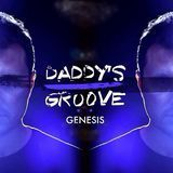Genesis #198 - Daddy's Groove Official Podcast