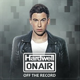 Hardwell - Hardwell On Air Off The Record 015