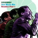 COLUMBUS SOUL MUSIC MIX- READERS PICKS