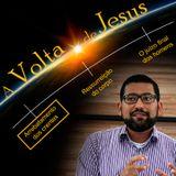 A Volta de Jesus - Parte 1 - O Arrebatamenteo dos Crentes