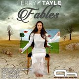 Ferry Tayle  -  Fables 006 on AH.FM  - 17-Nov-2014