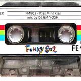 FM802 Kiss mint kiss - mix by dj gm yoshi (1992)