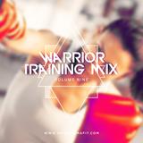 Warrior Training Mix - Vol 9