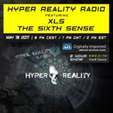 Hyper Reality Radio 059 – XLS & The Sixth Sense