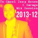 NU-SKOOL HOUSE & GARAGE MIX SESSION 2013-12 (10/01/2014)