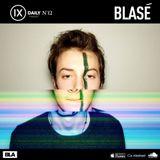 IX Podcast 12: Blasé