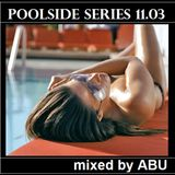 poolside series 11.03. - mixed by ABU