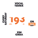 Trace Video Mix #193 VI by VocalTeknix