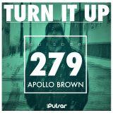 TURN IT UP radio show #279 // focus: APOLLO BROWN
