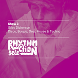 Rhythm Selection Show 3: Live from Makerparkradio.nyc Fridays 8pm - 10pm EST/NYC