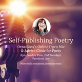 Self-Publishing Poetry Open Mic and Advice Clinic, with Guest Helen Eastman