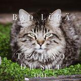 Techno Dj Set 001 - Bad LüCä