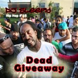 "DJ Sleepy - Hip Hop #16 ""Dead Giveaway"""