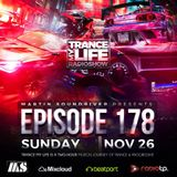 MARTIN SOUNDRIVER presents TRANCE MY LIFE RADIOSHOW EPISODE 178