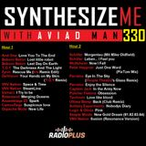 Synthesize Me #330 - 160619 - with Aviad Man