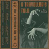 A TRAVELLER'S TALE C90 by Moahaha