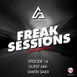 Giorgio Brindesi Presents: (Dmitri Saidi Guest Mix) Freak Sessions EP16