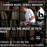 Dolo Presents Summer Music Series on Bondfire Radio,  Episode 12: Pete Rock