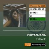 Priyanjana - Exhale #002 (Underground Sounds Of India)