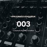 Progressive House UK 003 mixed by GoneWest