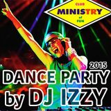 DJ IZZY - MINISTRY DANCE PARTY 2015