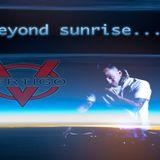 Beyond Sunrise...VIII