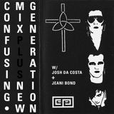 Confusing Mix w/ Josh Da Costa and Jeani Bond of New Generation Radio - 11th January 2019