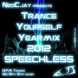 NeoCJay - Trance Yourself Yearmix 2012 (Part 2)(Speechless Edition)