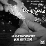 The R&B Trap Millz Mix (R&B Meets Trap) | DJ Corey Millz