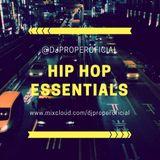 HIP HOP ESSENTIALS - DJ PROPER IN THE MIX