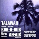 TALAWAH-RUB A DUB AFFAIR MIX 2012