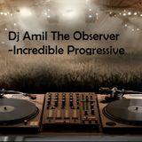 incredible progressive (Dj The Observer)