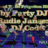 Party Dj Rudie Jansen & Dj CoDo - Too Good To Be Forgotten Hitmix Part 3