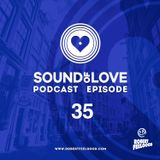 Robert Feelgood presents SOUND OF LOVE 35
