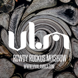 Rowdy Ruckus Mixshow. Edition 42