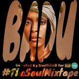 #TheSoulMixtape BADU