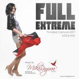 DJ Mika Ruga - FULL EXTREME – TRINIDAD CARNIVAL MIX