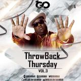 Dj GavinOmari - ThrowBack Thursday Vol.3