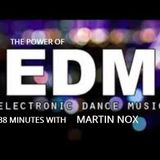 THE POWER OF EDM - 38 MINUTES WITH MARTIN NOX
