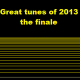 Great tunes of 2013 - The Finale