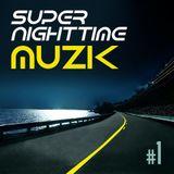 K-Murdock's - Super-nighttime-Muzik #1