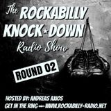 Rockabilly Knock Down- Round 02- Hosted by Andreas Axios (22.05.2017)