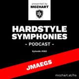 082 | Hardstyle Symphonies – Alone@Home Party Session by Jmaegs