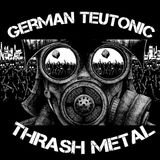 Volumen Brutal - Capitulo 11 - German Teutonic Thrash Metal