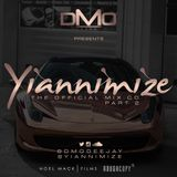 @DMODeejay Presents - Official @Yiannimize Mix Part 2