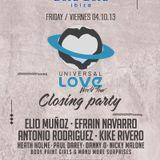 Dj set by Elio Muñoz - Closing Bora Bora (Ibiza) - October 2013 - Hope you like it.!!