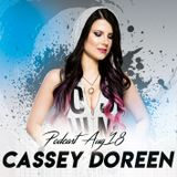 This is Cassey Doreen // Podcast August 2018